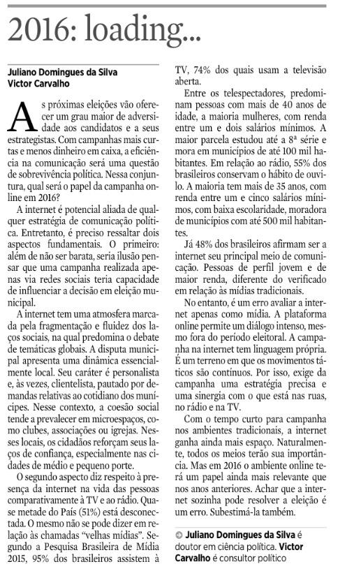 [3] 21 de novembro de 2015, p. 8, seção Opinião